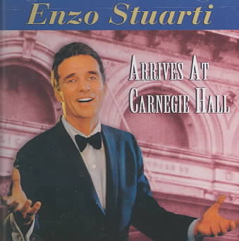 ARRIVES AT CARNEGIE HALL BY ENZO STUARTI (CD)