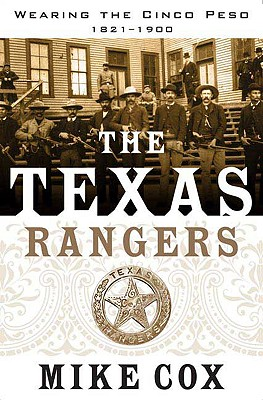 The Texas Rangers By Cox, Mike